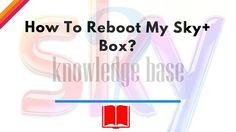 How To Reboot My Sky+ Box?