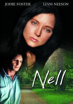 Nell - Jodie Foster was amazing! - released 12/23/1994