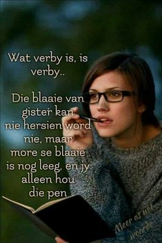 Afrikaanse Quotes, Forgiveness, Life Lessons, Positive Quotes, Verses, Qoutes, Prayers, Inspirational Quotes, Wisdom