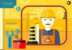 Industrial Worker by robuart Professions concept with industrial worker in workwear and helmeton manufacturing background. Can be used for web banners, animati