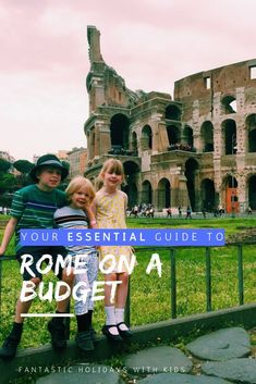 Your essential guide to Rome on a budget - all the top tips to have a successful trip. From getting free entry to the Colosseum to where to stay if you're visiting Rome on a budget, we have lots of hacks and insider information to get the best out of your stay and not break the bank. Travel With Kids, Family Travel, Family Trips, Travel Around Europe, Travel Around The World, Croatia Travel, Italy Travel, Affordable Family Vacations, Italy For Kids