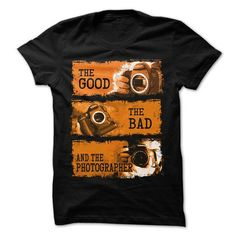 The good, the bad and the canon photographer T-Shirts, Hoodies (19$ ==► Order Here!)