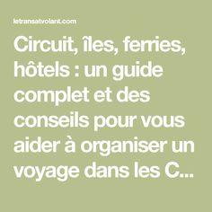 Circuit, îles, ferries, hôtels : un guide complet et des conseils pour vous aider à organiser un voyage dans les Cyclades. Guide, Circuit, Travel To Greece, Recliner, Tips, Travel, Places