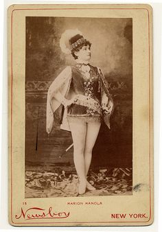 Marion Manola, 1890. From the Charles H. McCaghy Collection of Exotic Dance from Burlesque to Clubs. Courtesy of Ohio State University, Jerome Lawrence and Robert E. Lee Theatre Research Institute