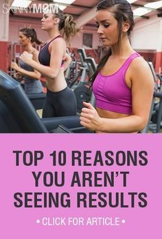 Hopefully I don't plateau but this will help if I do...Top 10 Reasons You Arent Seeing Results From Exercise #weightlossrecipes