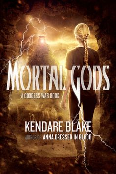 Mortal Gods by Kendare Blake: Book Review: Bella Swan for a new generation of readers
