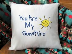 "You Are My Sunshine Pillow Cover 16 x 16"" Embroidered Pillow Sham Birthday Anniversary Shower Housewarming Gift"