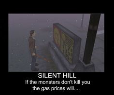 Silent Hill Killer Gas Prices by the-retarded-corgi on DeviantArt