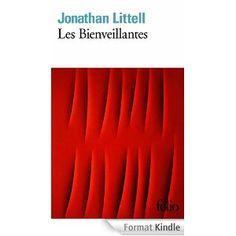Les Bienveillantes, Jonathan Littell -- Avec cette somme qui s'inscrit aussi bien sous l'égide d'Eschyle que dans la lignée de Vie et destin de Vassili Grossman ou des Damnés de Visconti, Jonathan Littell nous fait revivre les horreurs de la Seconde Guerre mondiale du côté des bourreaux, tout en nous montrant un homme comme rarement on l'avait fait: l'épopée d'un être emporté dans la traversée de lui-même et de l'Histoire.