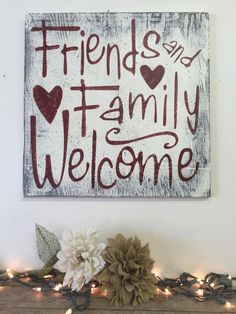 Friends And Family Welcome Distressed Wood Sign Shabby Chic Wall Decor Rustic…