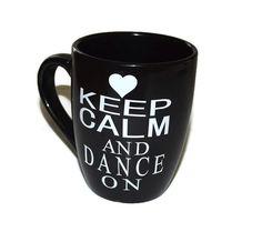 Vinyl Keep Calm and Dance on mug Black mug white di classicchoices