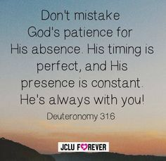 Don't mistake God's patience His absence,His timing is perfect. #god #jclu_4ever