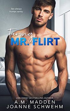 Flirt, a sexy all-new standalone from A. Madden & Joanne Schwehm is LIVE! Flirt by A. Madden & Joanne Schwehm Genre: Contemporary Romance Publishing Date: Septembe… Pretty Men, Gorgeous Men, Really Hot Guys, Book Review Blogs, Book Recommendations, Live Wire, Book Boyfriends, Romance Novels, Love Book