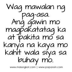 106 Best Tagalog Quotes Images Pinoy Quotes Tagalog Quotes Patama