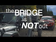 Pakunaoffroad With Mark Tutone: 410 Expedition - 410X Presents: the BRIDGE is NOT ...