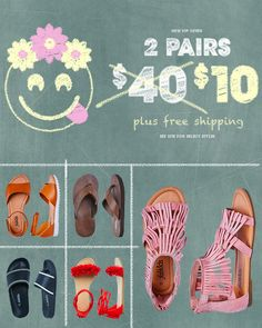 Back to School Sale! Limited time only, get 2 pairs of shoes for only $9.95 TODAY with free shipping & free exchanges. Become a FabKids VIP Member today to get more great deals. See site for select styles.