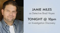 OH Member and Actor Jamie Miles to Guest Star on TV Show Swamp Murders Tonight
