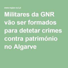 Militares da GNR vão ser formados para detetar crimes contra património no Algarve