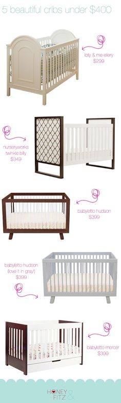 5 Beautiful & Stylish Cribs for under $400
