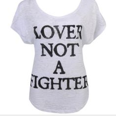 Lover Not A Fighter Burnout Tee Wide neck can sit off the shoulder Forever 21 Tops Tees - Short Sleeve
