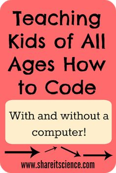 Share it! Science News : Teaching Kids of All Ages How to Code Teaching Computers, Teaching Technology, Teaching Science, Educational Technology, Teaching Resources, Teaching Kids To Code, Technology Hacks, Homeschooling Resources, Technology Integration