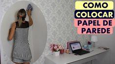 COMO COLOCAR PAPEL DE PAREDE - By Luana Viana - YouTube