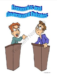 Government and Economics Debate Project product from The-Social-Scientist on TeachersNotebook.com