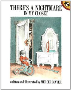 There's a Nightmare in My Closet by Mercer Mayer http://www.amazon.com/dp/0140547126/ref=cm_sw_r_pi_dp_CYwWtb0WXFR2MK6D
