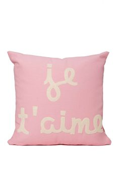 so #glam so #pink so #spa surround your home w/ positive messages! like this Je T'aime Pillow