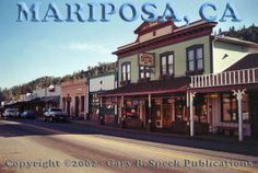 Mariposa, California -- downtown hometown Butterfly Festival first weekend in May...it will be a beautiful ride!