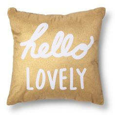 <p>Give yourself a boost every morning with the Xhilaration Hello Lovely Decorative Pillow in White/Gold (Square). Not only will this throw pillow have you smiling but it's a perfect gift for a special someone that you're separated from. Imagine setting the mood for a delightful day with a thoughtful sentiment. Why have a regular decorative pillow when you can get one that would mean so much.</p>