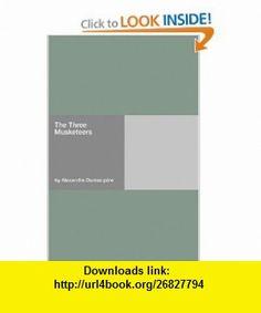 The Three Musketeers (9781406944907) Alexandre Dumas p�re , ISBN-10: 1406944904  , ISBN-13: 978-1406944907 ,  , tutorials , pdf , ebook , torrent , downloads , rapidshare , filesonic , hotfile , megaupload , fileserve