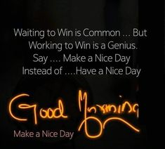 Positive Good Morning Quotes, Good Morning Inspirational Quotes, Good Morning Messages, Good Night Quotes, Good Morning Wishes, Good Morning Images, Positive Quotes, Morning Pics, Morning Music