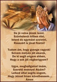 De jó volna jónak lenni Easter Wishes, Quotes About God, Spiritual Inspiration, Album, Bible Quotes, Catholic, Poems, Prayers, Blessed