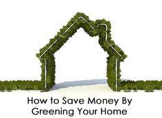There are many expensive products that will help you go green and save money, such as purchasing solar panels. Luckily, there are many small and cheap changes that can be made to a home in order to be more green and eco-friendly. These small changes can actually save a lot of money and the environment over time. Here are some tips for going green and saving money with little up front cost.