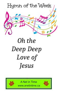 Learn the story behind this hymn. Oh the deep deep love of Jesus. A real person wrote this hymn. http://www.anetintime.ca/2017/06/hymn-study-oh-deep-deep-love-of-jesus.html