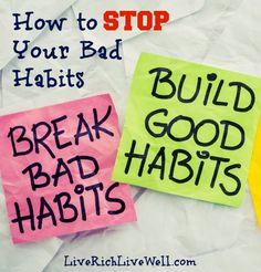 Bad habits can easily become parts of our lives, holding us back. Here are some ways that you can replace your bad habits with good habits.