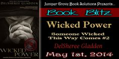 Laurie's Paranormal Thoughts and Reviews: Wicked Power by DelSheree Gladden:Book Blitz with ...