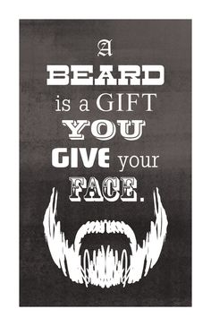 men should be beardy. =)