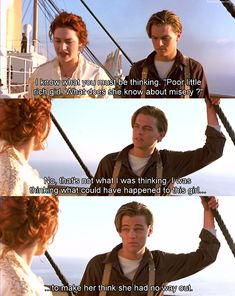 """Titanic. """"...to make her think she had no way out."""""""