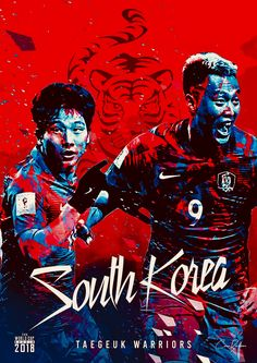 South Korea : 태극전사 = Taegeuk Warriors! Taegeuk means supreme ultimate. World Cup 2018 Teams, Fifa World Cup, World Football, Football Soccer, Football Posters, Korea Soccer, Mens World Cup, Fifa Teams, Soccer Cup