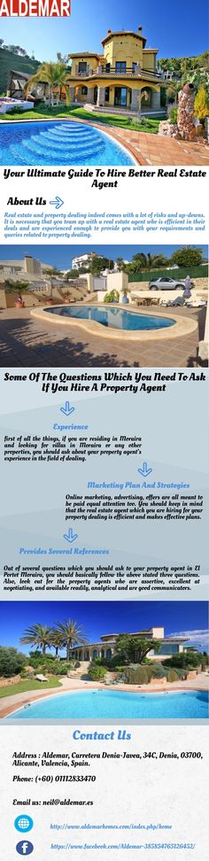 Out of several questions which you should ask to your property agent in El Portet Moraira, you should basically follow the above stated three questions. Also, look out for the property agents who are assertive, excellent at negotiating, and available readily, analytical and are good communicators.