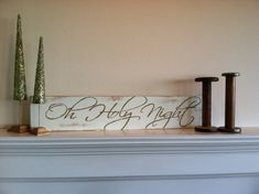 6 x 32 Hand painted sign with the phrase: Oh Holy Night. Done in great neutral, natural colors of white and khaki brown. Distressed to give it a great