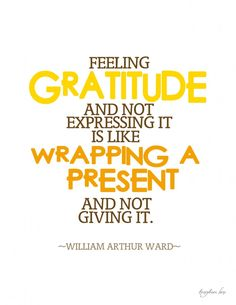 A wonderful quote on gratitude.