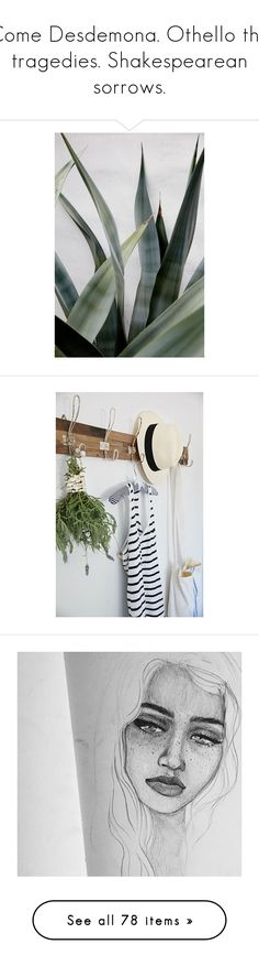 """""""Come Desdemona. Othello the tragedies. Shakespearean sorrows."""" by mxchi ❤ liked on Polyvore featuring backgrounds, photos, pics, pictures, plants, green, fillers, random, home and home decor"""