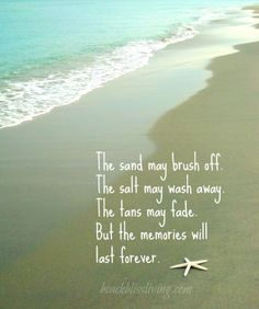 Memories at the beach quotes summer vacation quotes family vacation quotes family memories quotes quotes about . memories at the beach quotes Summer Beach Quotes, Beach Sayings, Ocean Sayings, Nautical Sayings, Beach Life Quotes, Beach Qoutes, Mermaid Sayings, Photography Beach, Beach Vibes