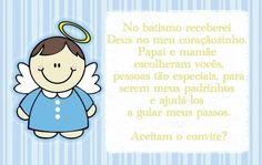 No batismo receberei Deus no meu coraçãozinho. Papai e mamãe escolheram vocês, pessoas tão especiais, para serem meus padrinhos e ajudá-los a guiar meus passos. Aceitam o convite?