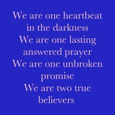 This is our song!!!!  Darius Rucker ~~ True Believers :) :) <3 this song!!!!