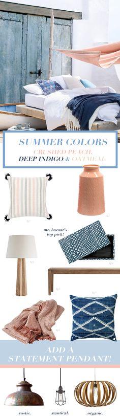 Summer Decor Colors: Crushed Peach, Deep Indigo & Oatmeal - Bright.Bazaar
