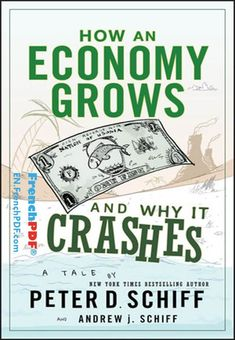 How an Economy Grows and Why It Crashes PDF for free #book #business #pdf #books #englishbook #economy How an Economy Grows and Why It Crashes PDF Download How an Economy Grows and Why It Crashes